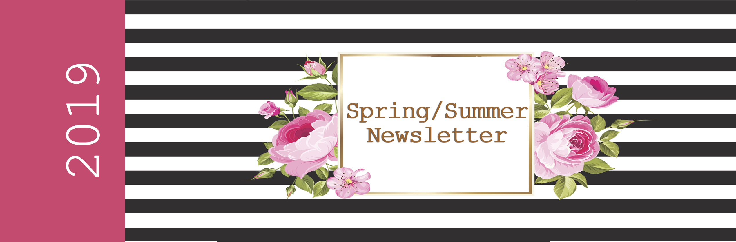 Spring/Summer Newsletter